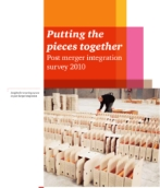 Putting the pieces together - Post merger integration survey 2010