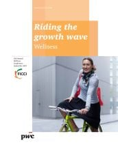 Wellness: Riding the growth wave