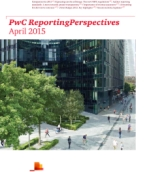 PwC ReportingPerspectives: April 2015