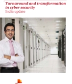 Turnaround and transformation in cyber security: India update